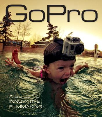 Gopro By Schmidt, Bradford/ Thompson, Brandon