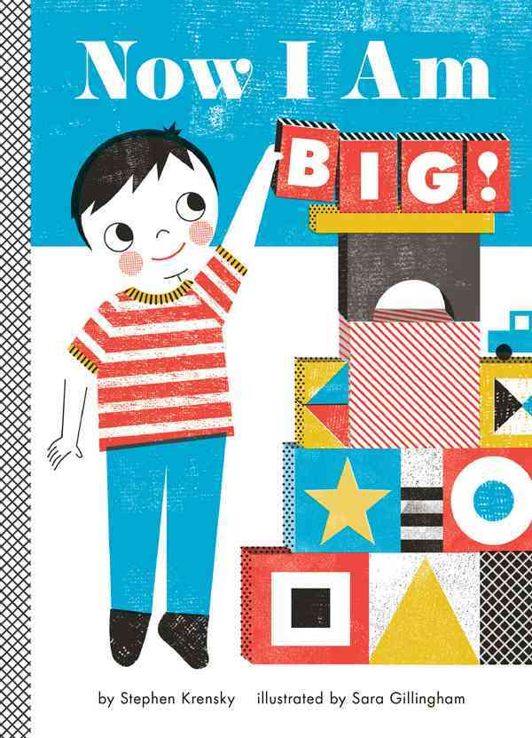 Now I Am Big! By Krensky, Stephen/ Gillingham, Sara (ILT)