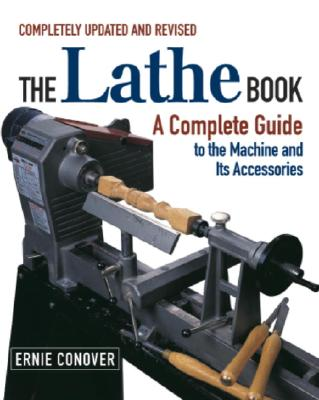 The Lathe Book By Conover, Ernie